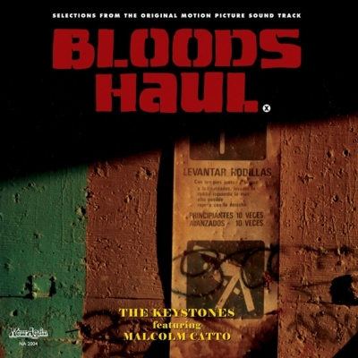 The Keystones feat. Malcolm Catto – Blood's Haul OST