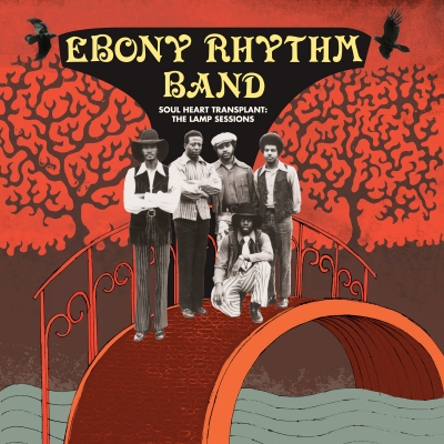 Ebony Rhythm Band – Soul Heart Transplant, The LAMP Sessions