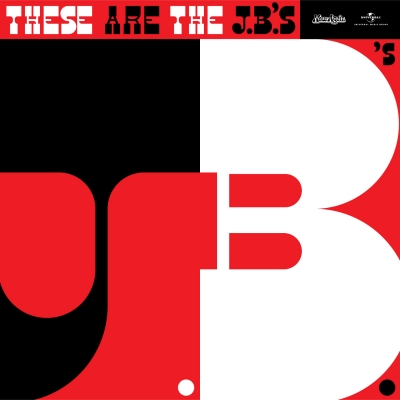The J.B.'s – These Are The J.B.'s