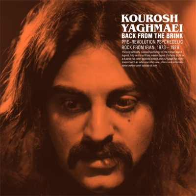 Kourosh – Back From The Brink: Pre-Revolution Psychedelic Rock From Iran