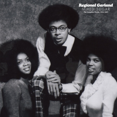 Regional Garland – Mixed Sugar, The Complete Works 1970-1987