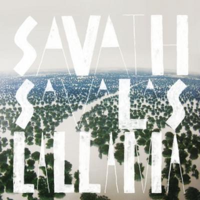 Savath and Savalas – La Llama