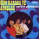 Cem Karaca ve Apaslar – Gilgamis (Turkola, early 70s)