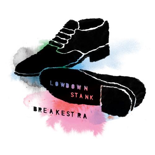 Breakestra – Lowdown Stank