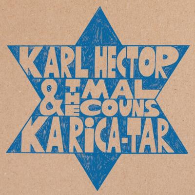 Karl Hector & The Malcouns – Ka-Rica-Tar