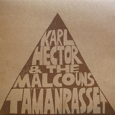 Karl Hector & The Malcouns – Tamanrasset