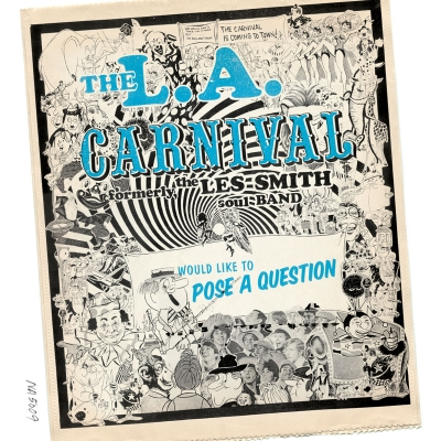 L.A. Carnival – Would Like To Pose A Question