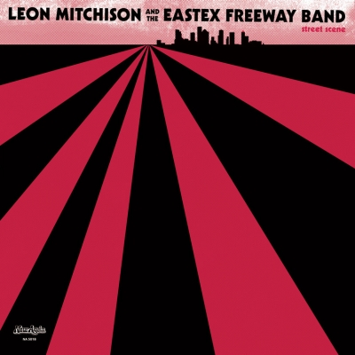 Leon Mitchison And The Eastex Freeway Band – Street Scene