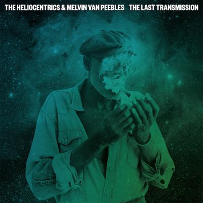Heliocentrics & Melvin Van Peebles – The Last Transmission