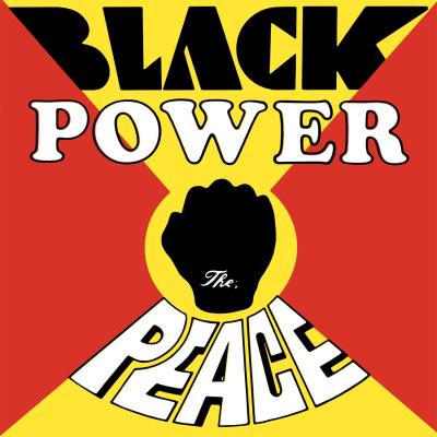 Peace – Black Power
