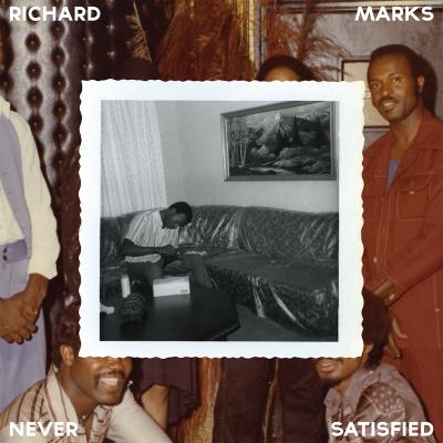 Richard Marks – Never Satisfied