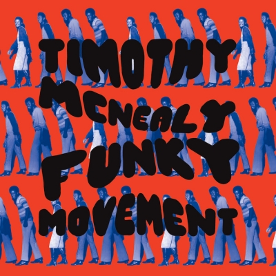Timothy McNealy – Funky Movement