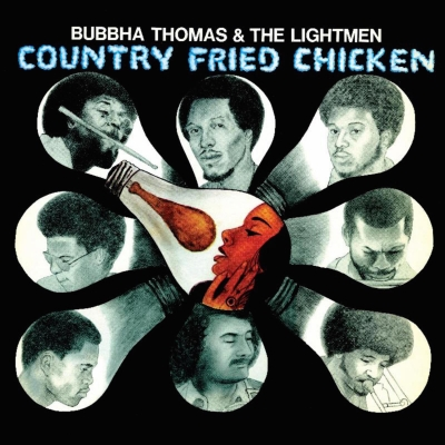 Bubbha Thomas & The Lightmen – Country Fried Chicken